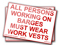 All Personnel Working on Barges Must Wear Work Vests. (7.75x4.5)
