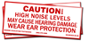 Caution! High Noise Levels May Cause Hearing Damage. Wear Ear Protection. (6.0x2.0)