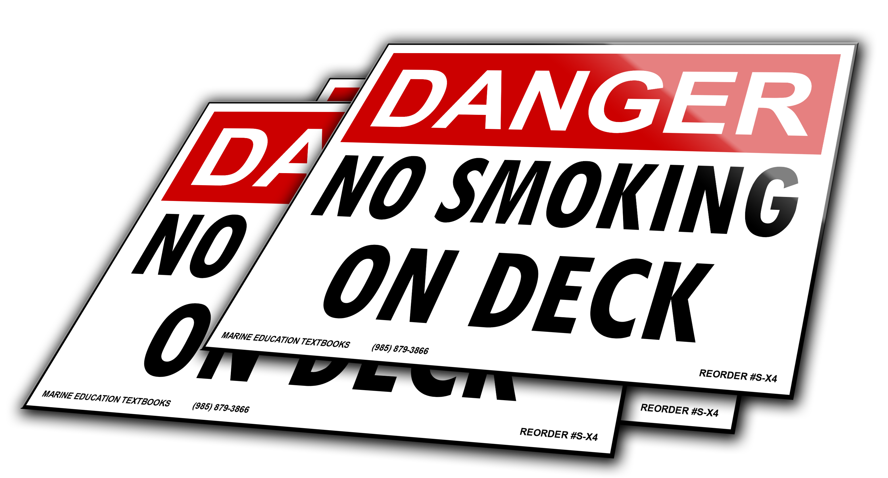 DANGER No Smoking On Deck 10x7