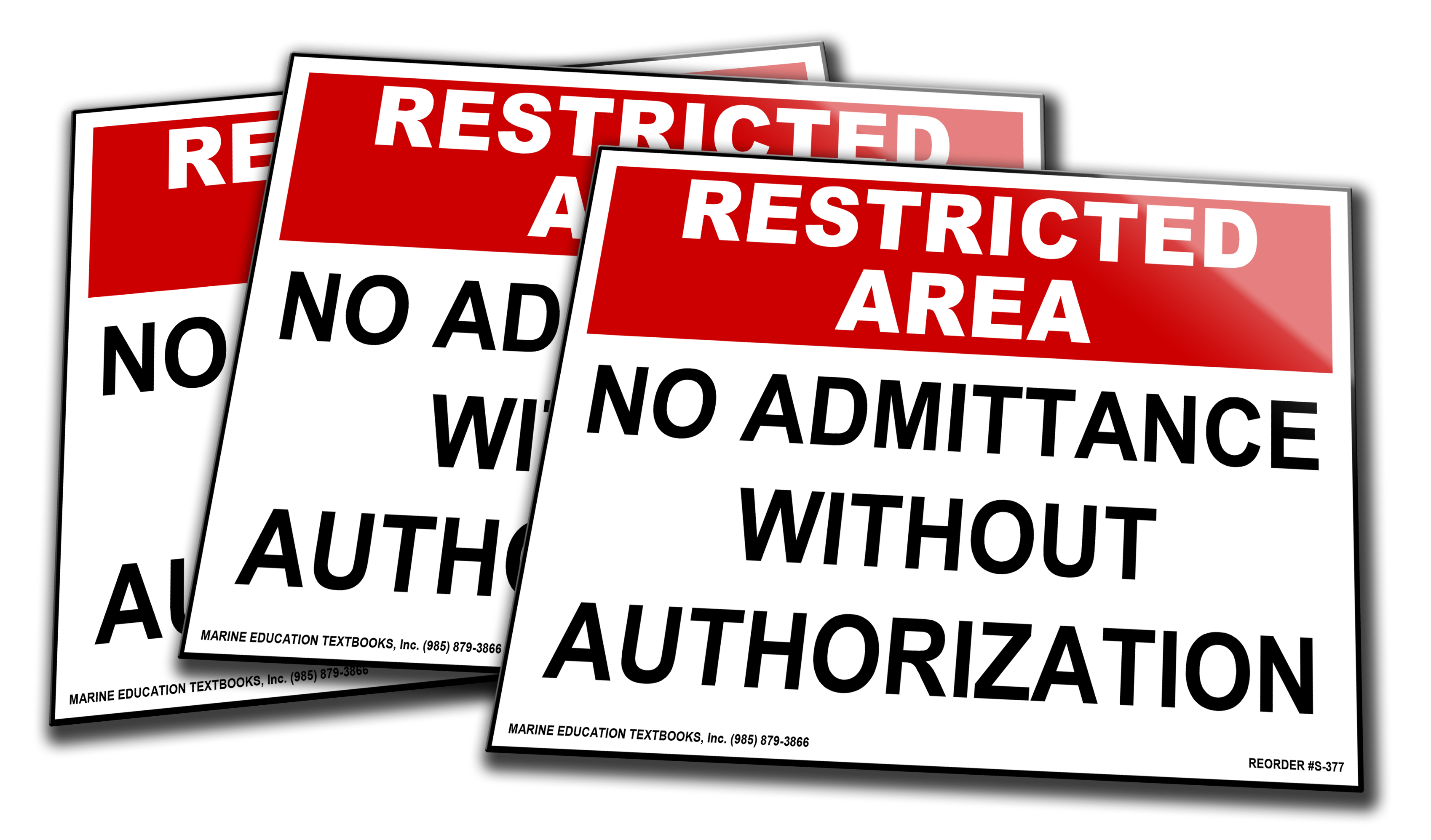 Restricted Area No Admittance without authorization.  Red/Wht/Blk Vinyl Adhesive 10 x 7