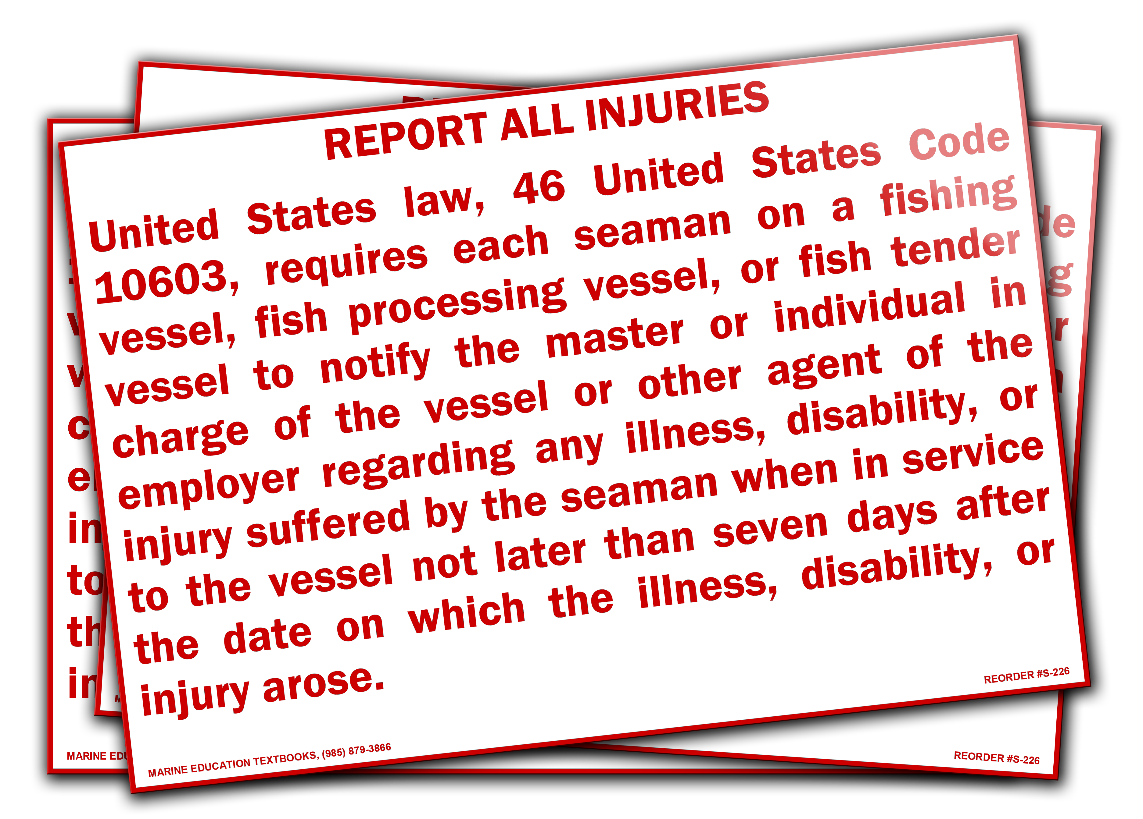 S-228 Report All Injuries Immediately 7.75x4.25