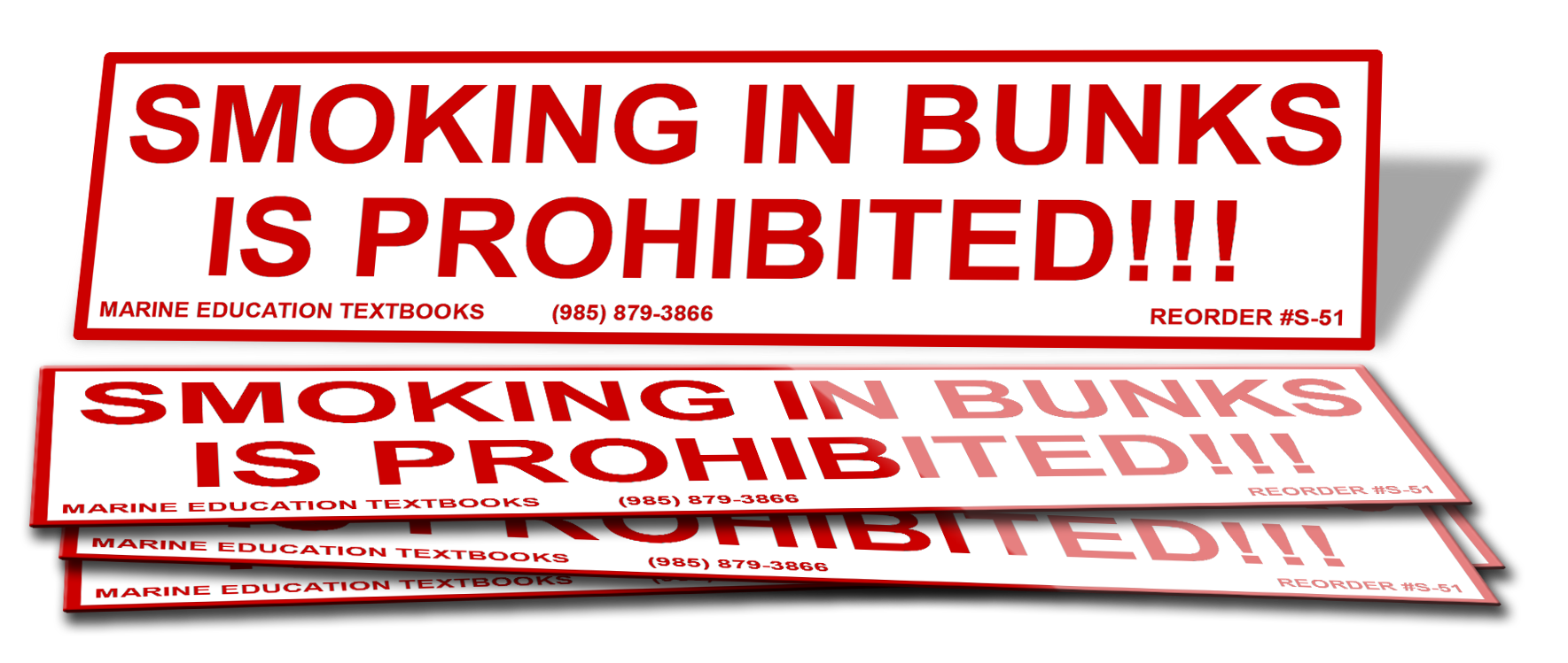 Smoking In Bunks Prohibited. (6.0x1.25)