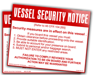 Vessel Security Notice - Security measures are in effect on this vessel. If you board this vessel you must: 7 x 10