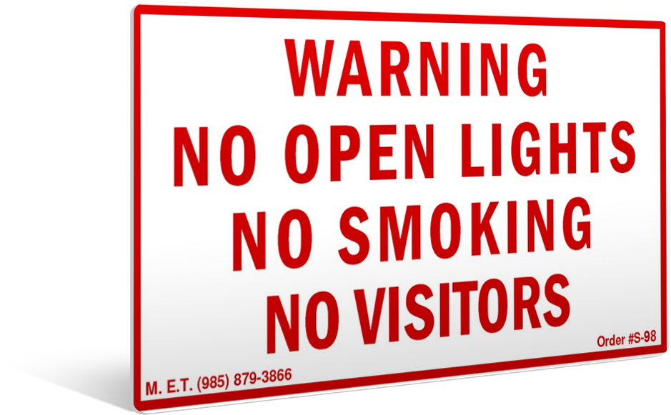 Warning. No Open Lights. No Smoking. No Visitors. [Refer to 46 CFR 35.30-1(b), 46 CFR 98.30-35 et al. (12 X15)