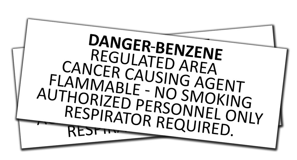 S-249 Danger Benzene. Regulated Area. Cancer Causing Agent
